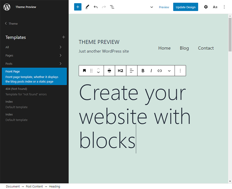 The site editor has a new sidebar with a list of block templates. In the list of templates, the front page template is highlighted. In the content area, a heading block with a large font size is selected.