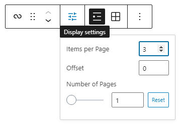 The query block toolbar display settings has a form where you can enter or increase and decrease the items to display per page as well as the offset. You can select the number of pages to display by adjusting a range input or by entering the number into a number field. The settings can be reset with a reset button at the end of the form.