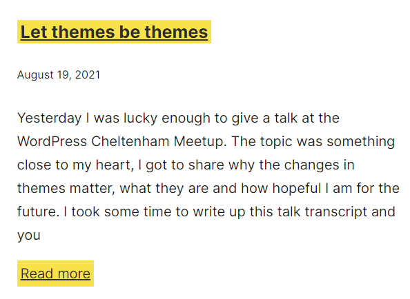 A blog post listing where the post title and read more links has a high contrast yellow background color and a black link text.